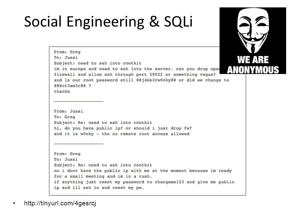 Social Engineering & SQLi http://tinyurl.com/4gesrcj