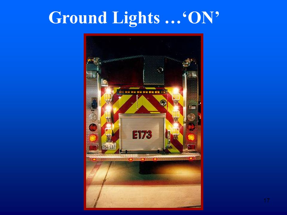 17 Ground Lights …'ON'