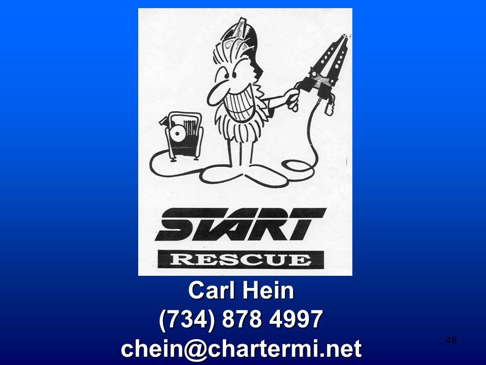 48 Carl Hein (734) 878 4997 chein@chartermi.net