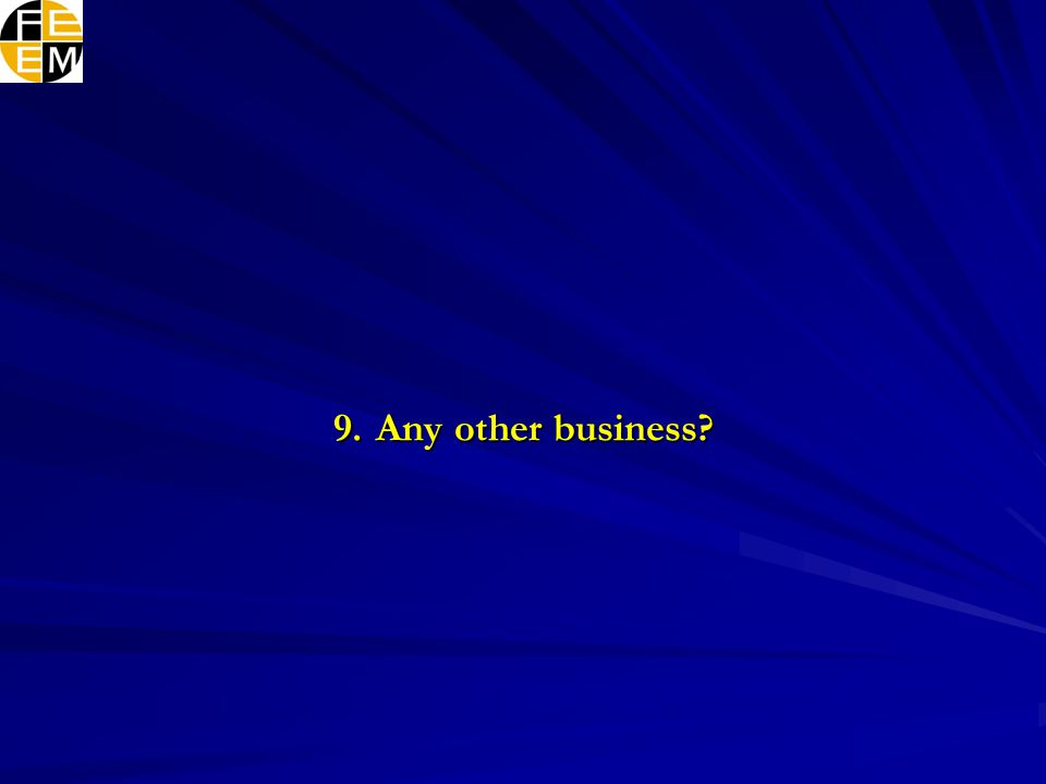 9. Any other business