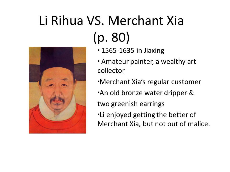 Li Rihua VS. Merchant Xia (p.