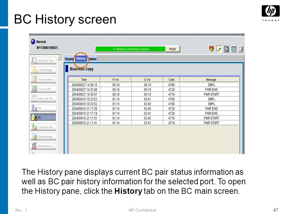 Rev. 1HP Confidential 47 BC History screen The History pane displays current BC pair status information as well as BC pair history information for the
