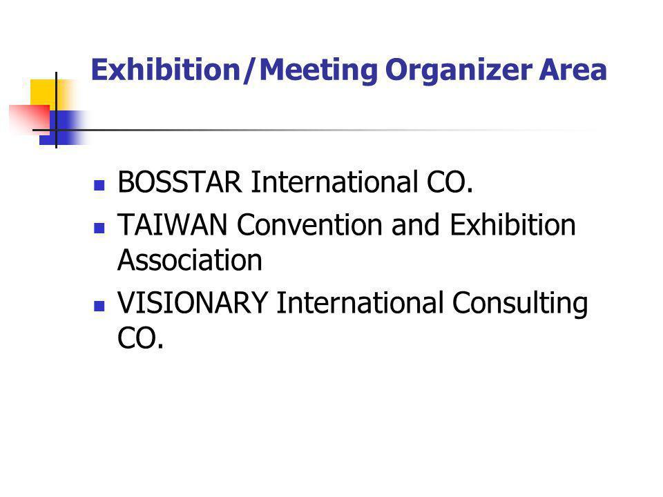 Exhibition/Meeting Organizer Area BOSSTAR International CO.