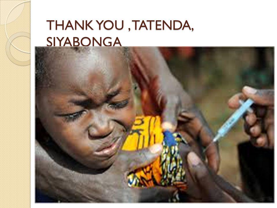 THANK YOU, TATENDA, SIYABONGA