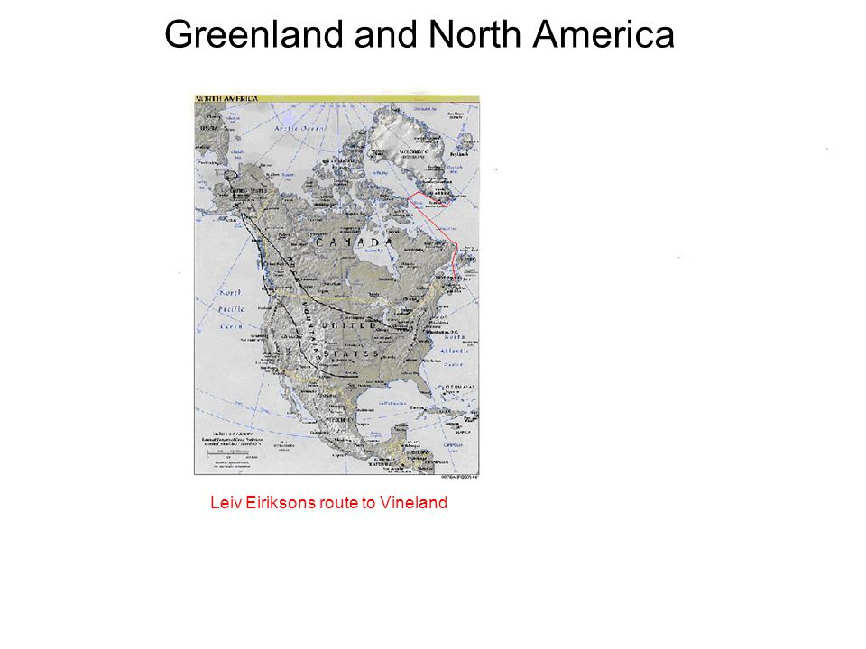 Greenland and North America Leiv Eiriksons route to Vineland
