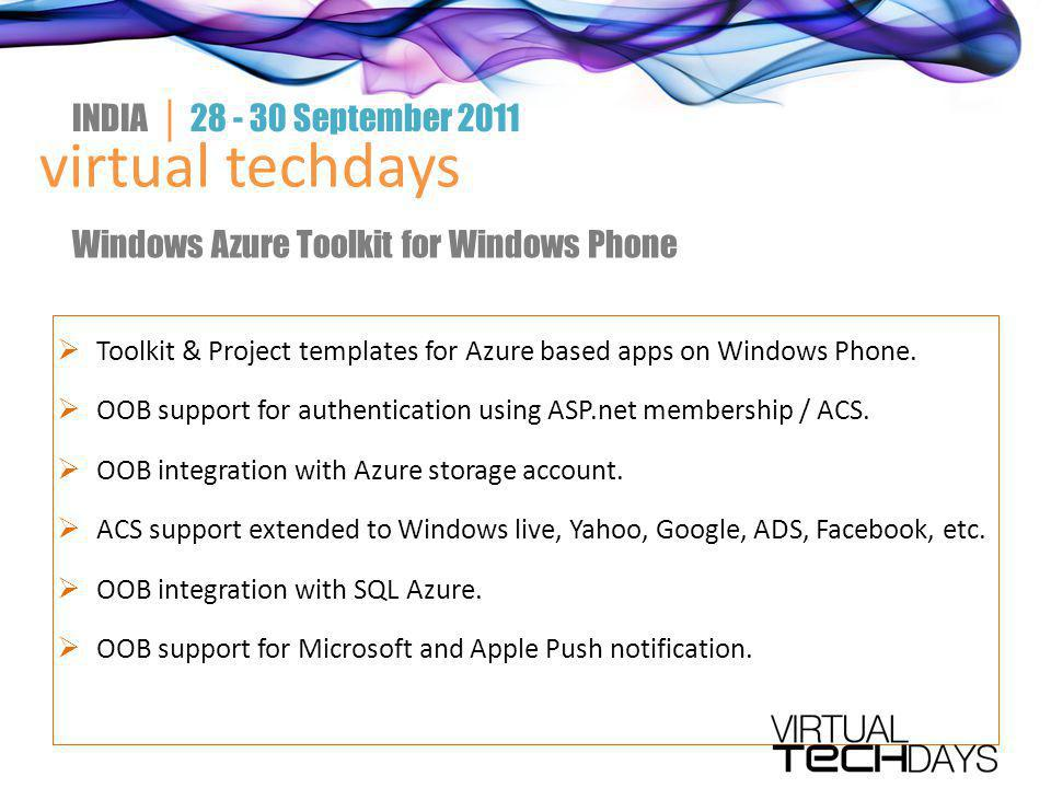  Toolkit & Project templates for Azure based apps on Windows Phone.