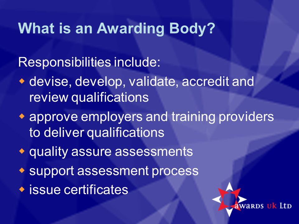 What is an Awarding Body.