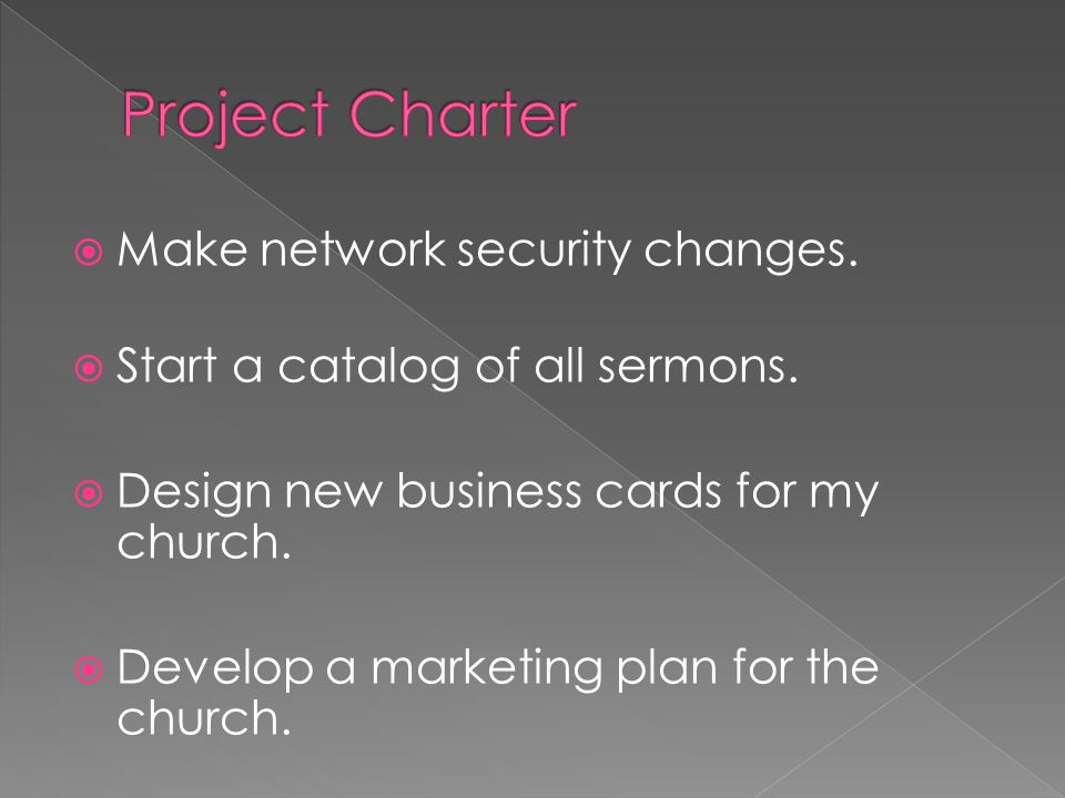  Make network security changes.  Start a catalog of all sermons.