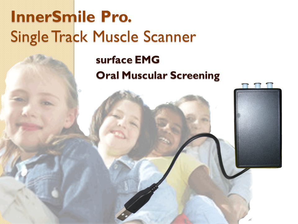 surface EMG Oral Muscular Screening InnerSmile Pro. Single Track Muscle Scanner