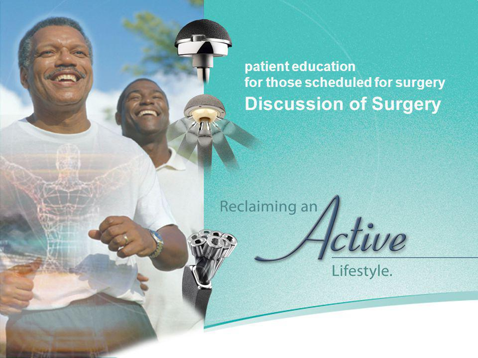 Discussion of Surgery patient education for those scheduled for surgery