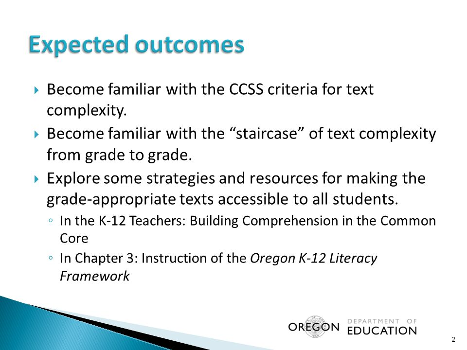 " Become familiar with the CCSS criteria for text complexity.  Become familiar with the ""staircase"" of text complexity from grade to grade.  Explore"