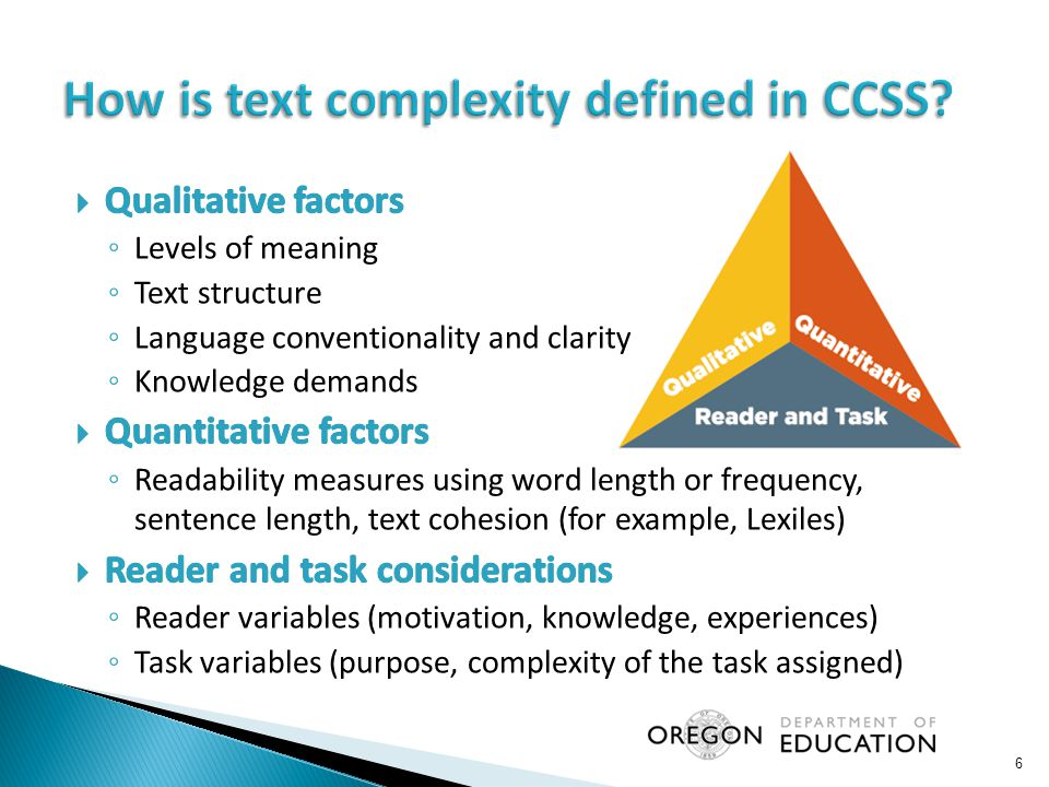 Levels of meaning/purpose  Text structure  Language conventionality and clarity  Knowledge Demands: Life Experiences  Knowledge Demands: Cultural/Literary Knowledge  Knowledge Demands: Content/Discipline Knowledge 7