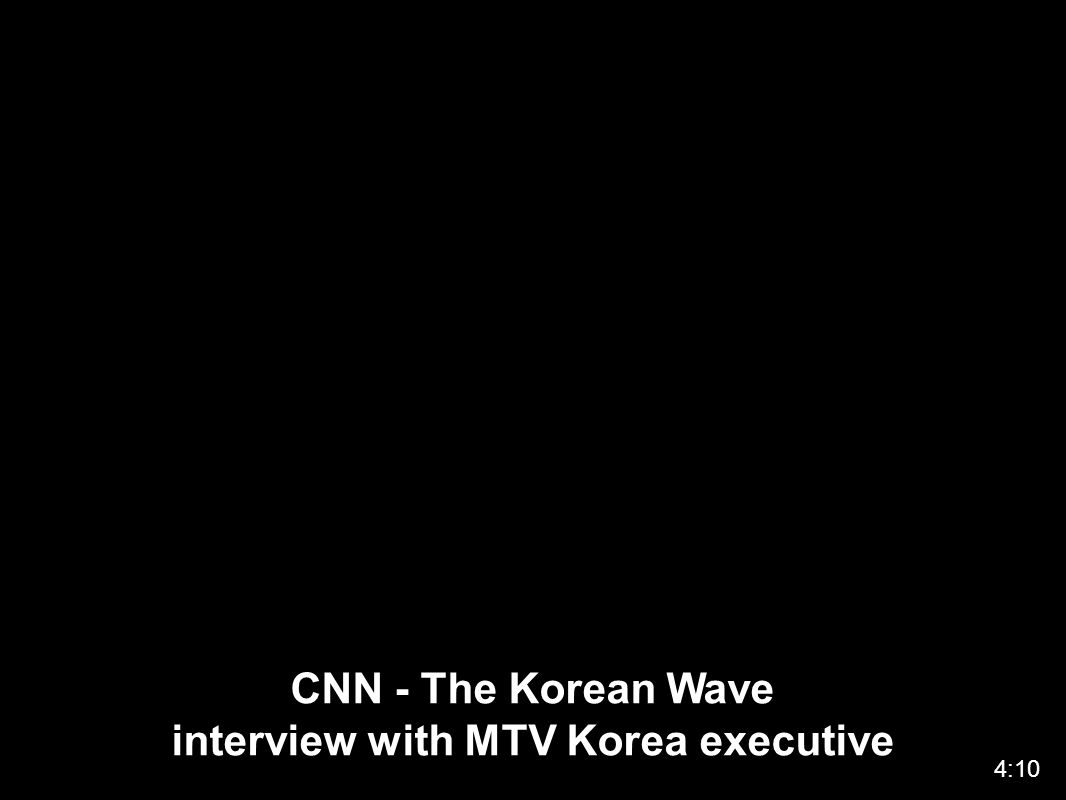 CNN - The Korean Wave interview with MTV Korea executive 4:10