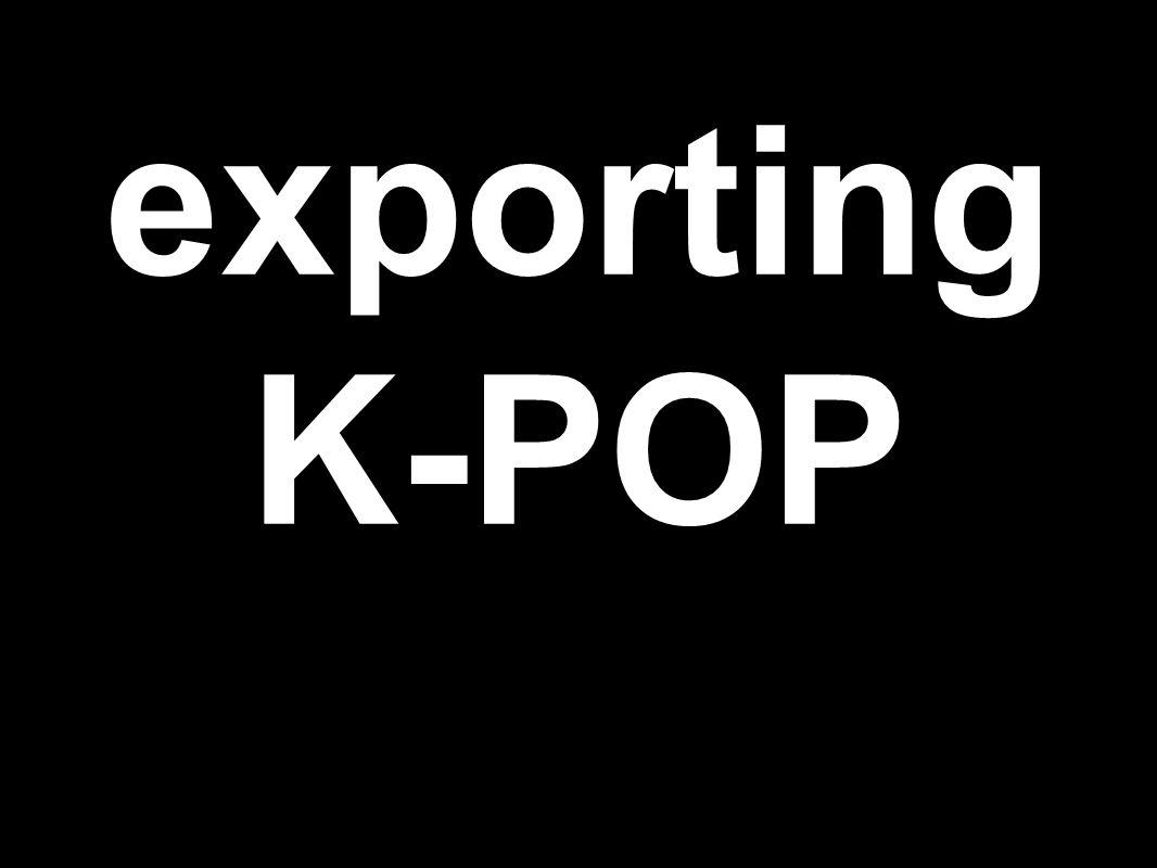 exporting K-POP