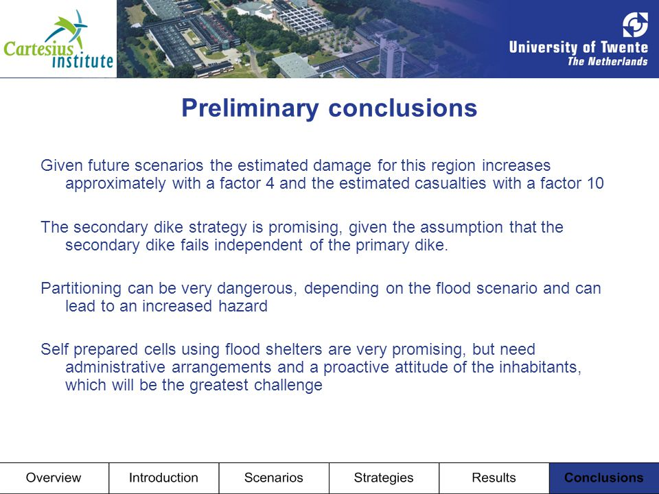 Preliminary conclusions Given future scenarios the estimated damage for this region increases approximately with a factor 4 and the estimated casualti