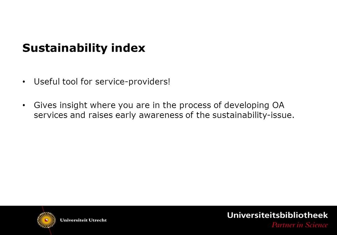 Sustainability index Useful tool for service-providers.