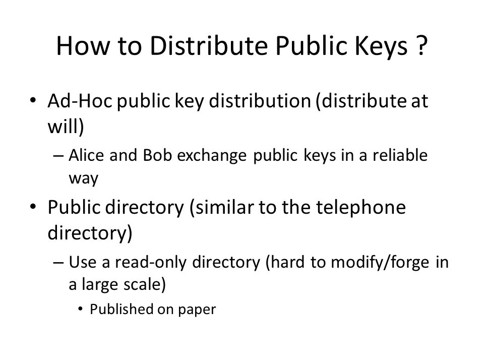 How to Distribute Public Keys .