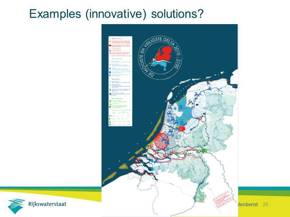 Rijkswaterstaat Waterdienst 26 Examples (innovative) solutions?