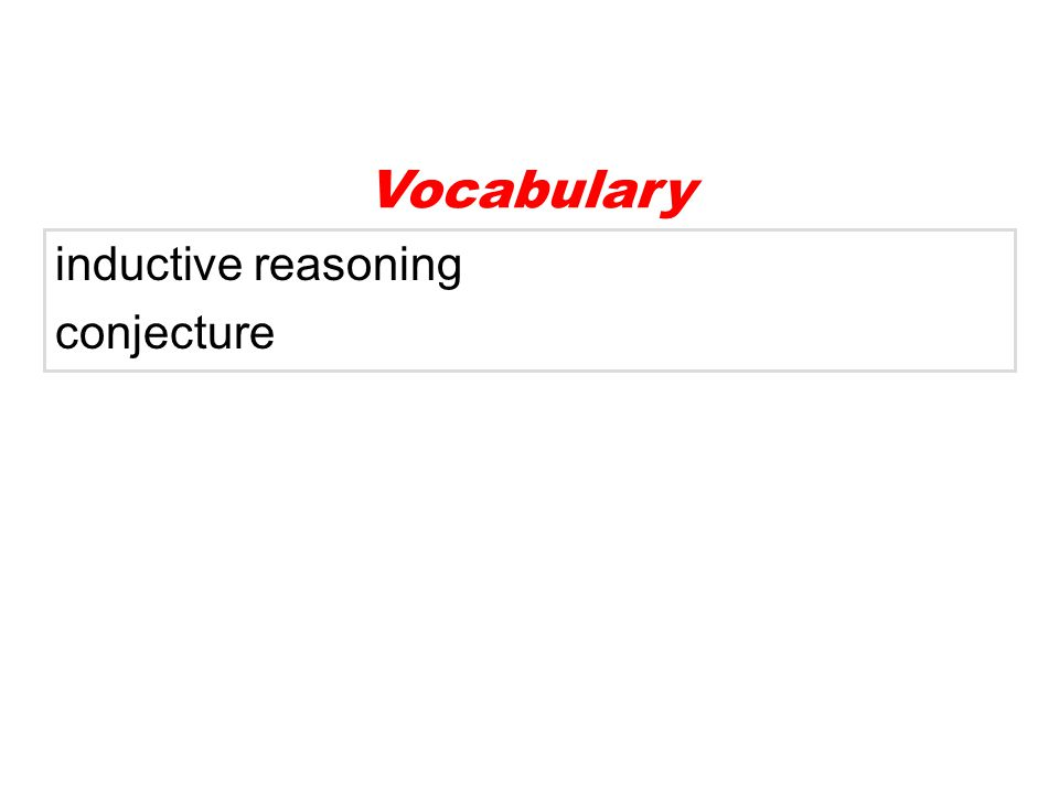 inductive reasoning conjecture Vocabulary