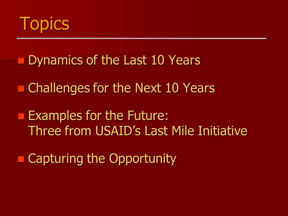 Dynamics of the Last 10 Years Dynamics of the Last 10 Years Challenges for the Next 10 Years Challenges for the Next 10 Years Examples for the Future: