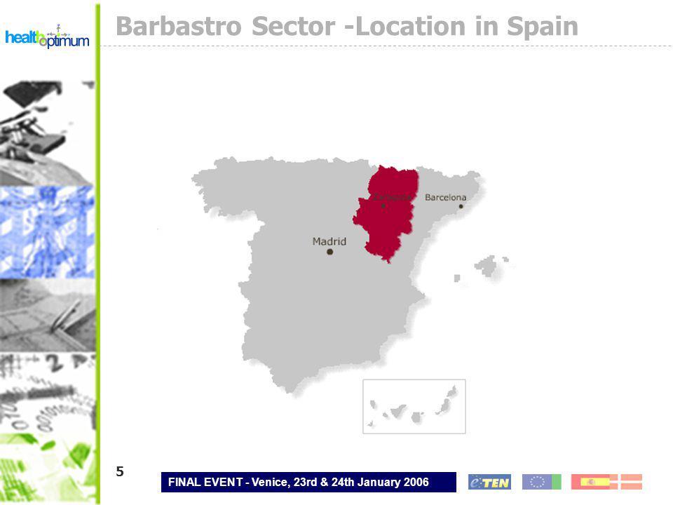 FINAL EVENT - Venice, 23rd & 24th January 2006 6 Barbastro Sector -Location in Aragón
