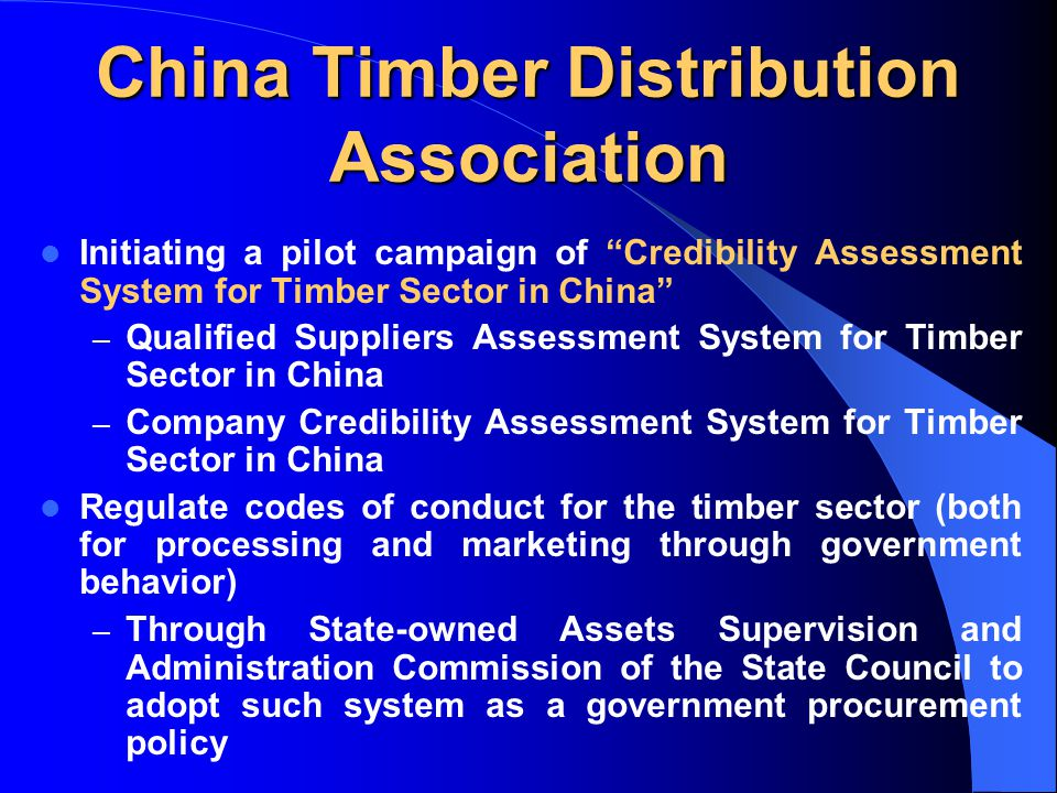 "China Timber Distribution Association Initiating a pilot campaign of ""Credibility Assessment System for Timber Sector in China"" – Qualified Suppliers"