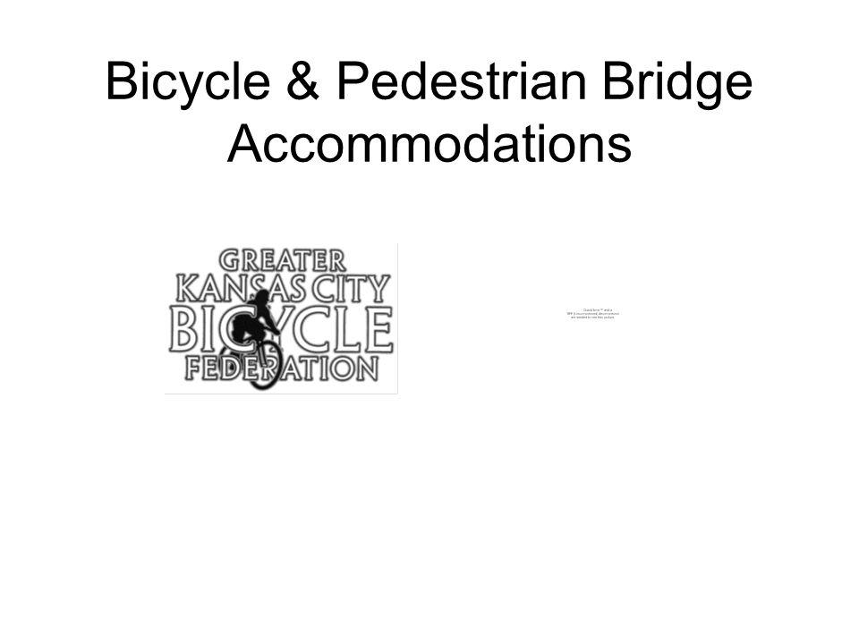 Bicycle & Pedestrian Bridge Accommodations