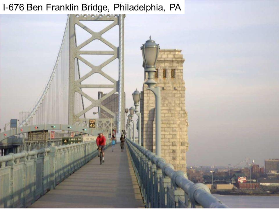 Ben Franklin I-676 Ben Franklin Bridge, Philadelphia, PA