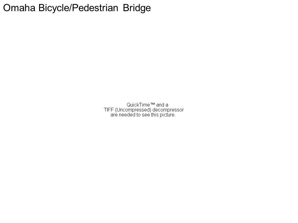 Omaha Omaha Bicycle/Pedestrian Bridge