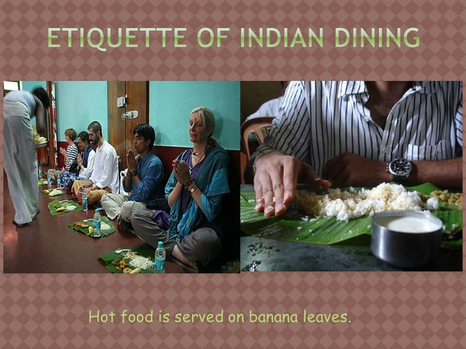Hot food is served on banana leaves.