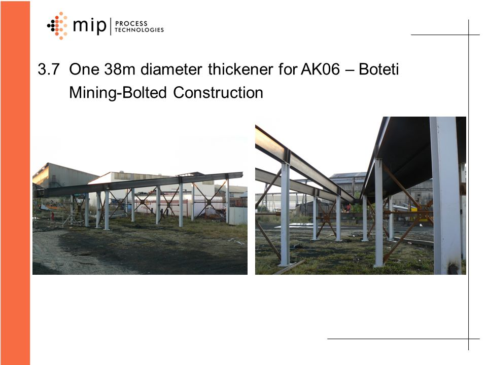 3.8 One 18m diameter thickener for Gabon Manganese Project – Bolted Construction