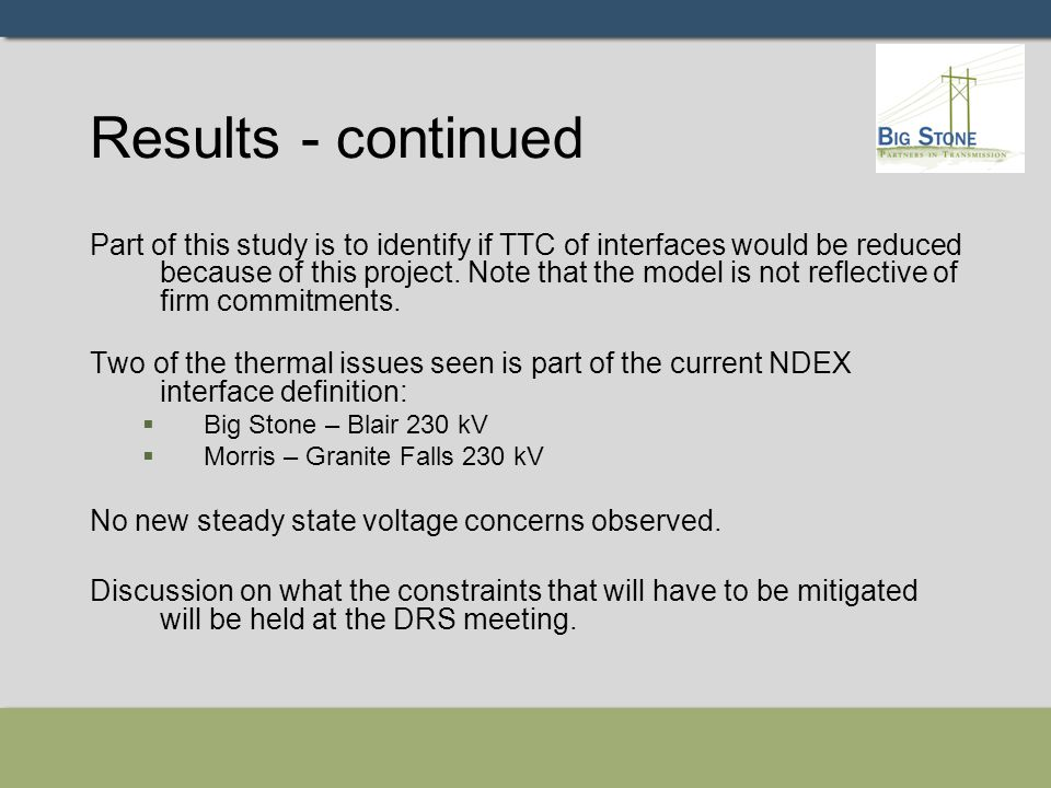 Results - continued Part of this study is to identify if TTC of interfaces would be reduced because of this project. Note that the model is not reflec