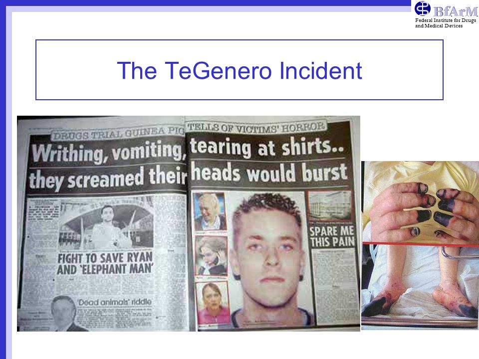 Federal Institute for Drugs and Medical Devices The TeGenero Incident