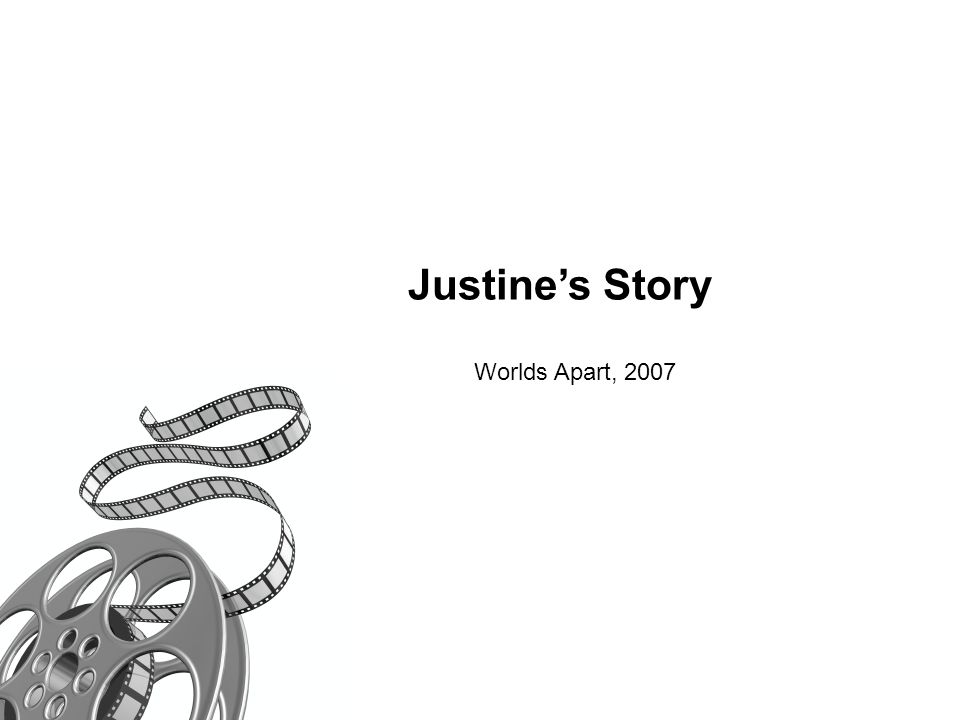 Justine's Story Worlds Apart, 2007 6