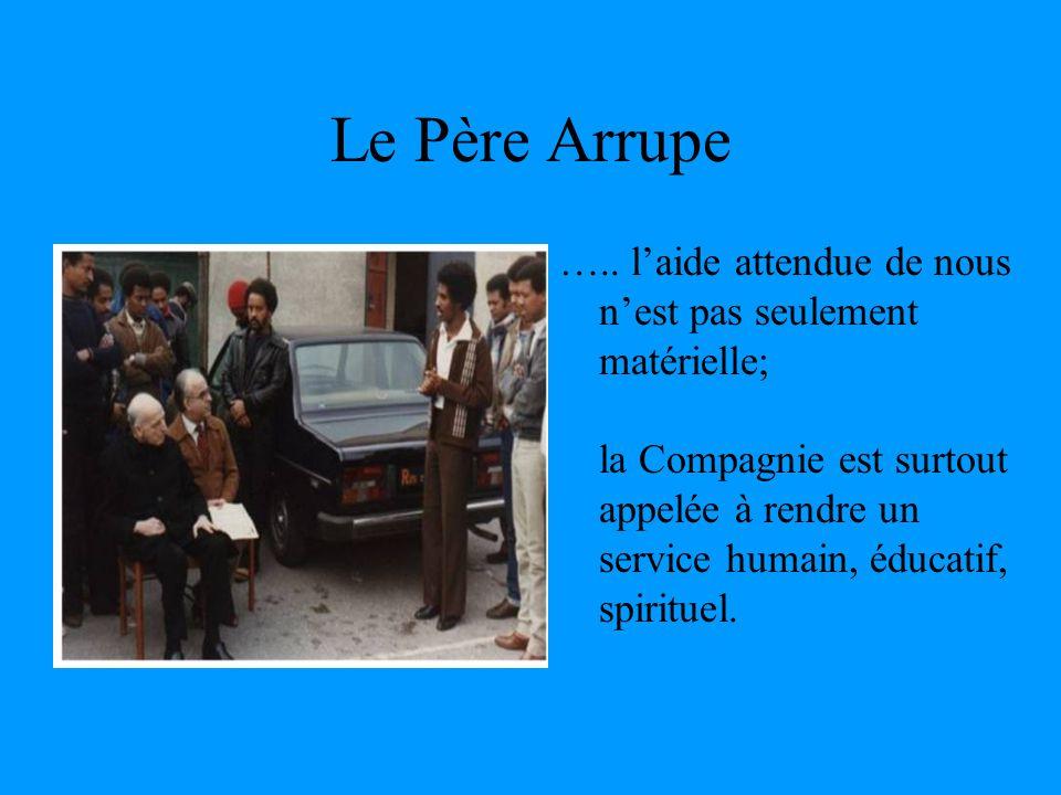 Le Père Arrupe …..