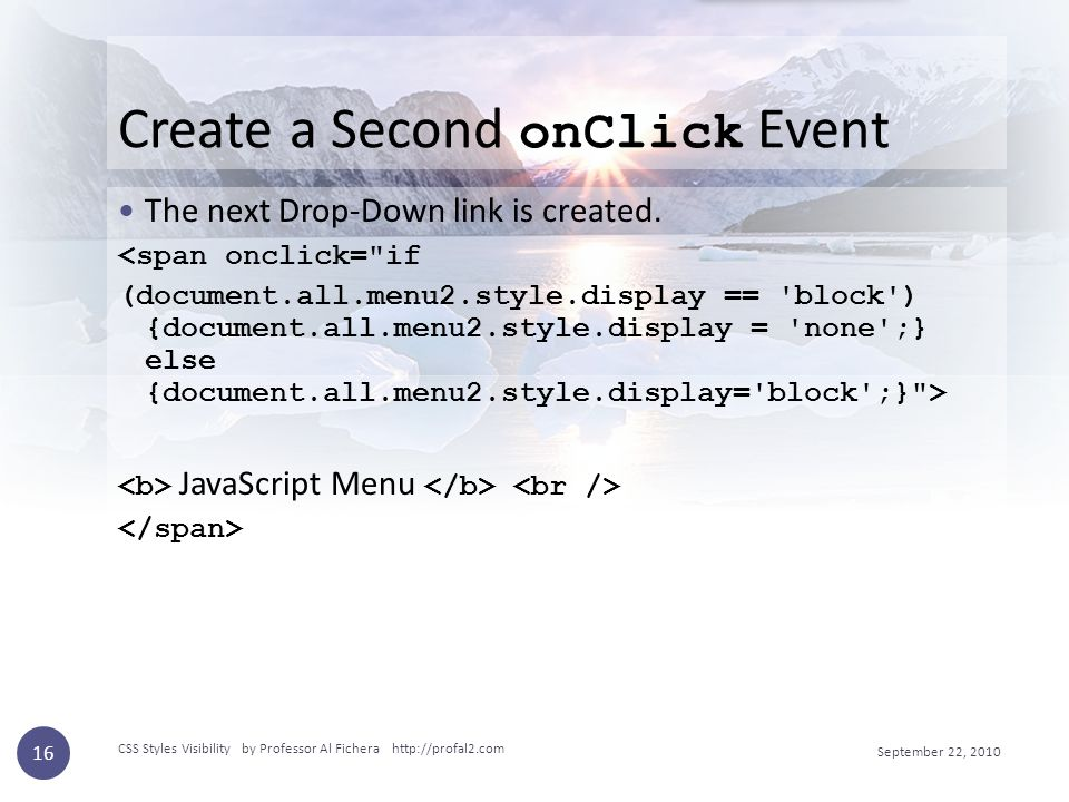 Create a Second onClick Event The next Drop-Down link is created.