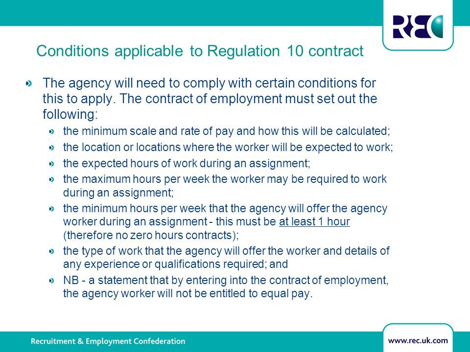 Conditions applicable to Regulation 10 contract The agency will need to comply with certain conditions for this to apply.