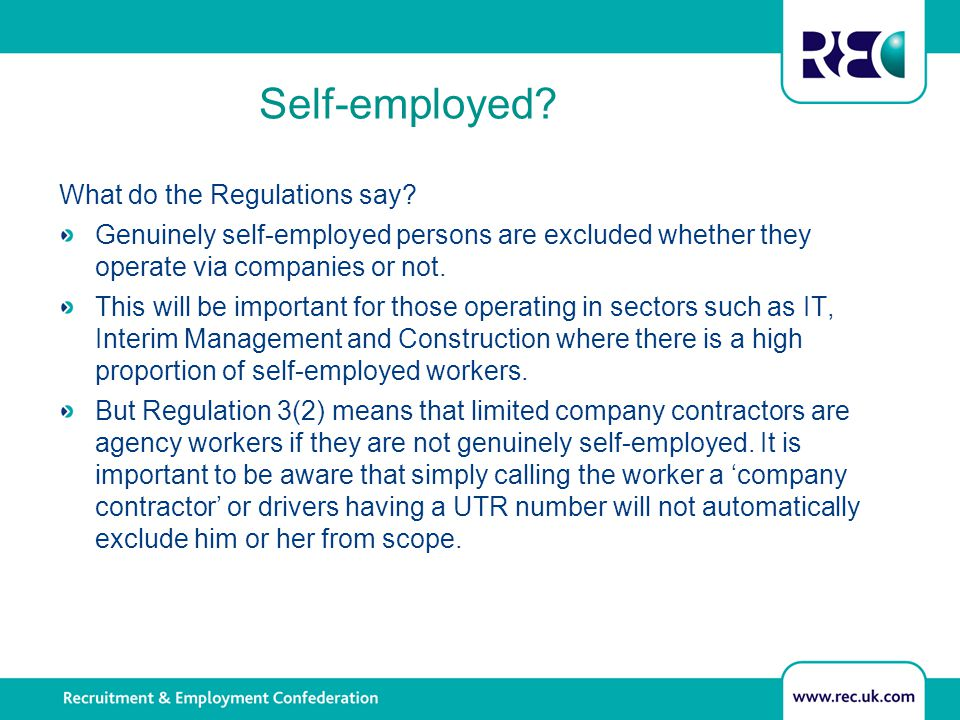 Self-employed. What do the Regulations say.