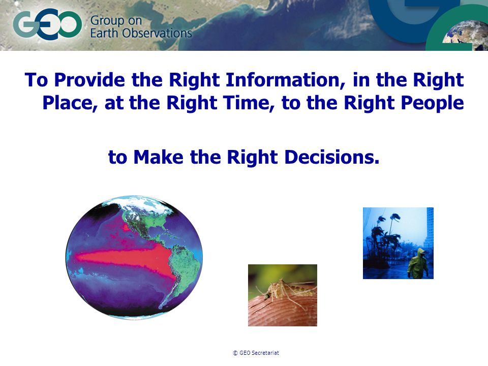 To Provide the Right Information, in the Right Place, at the Right Time, to the Right People to Make the Right Decisions.