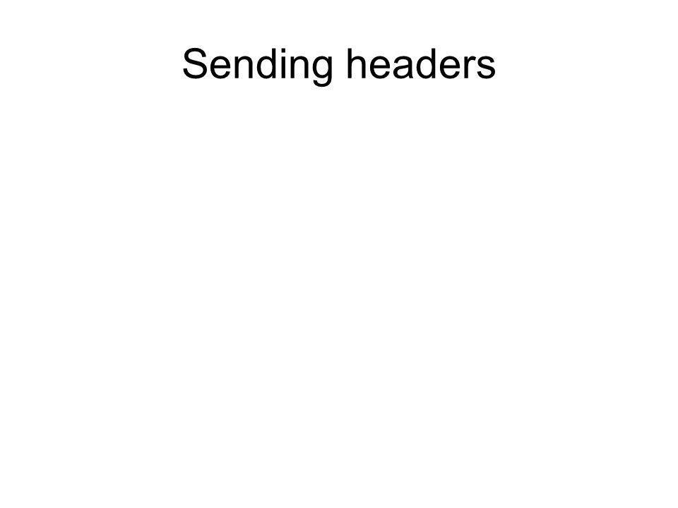 Sending headers