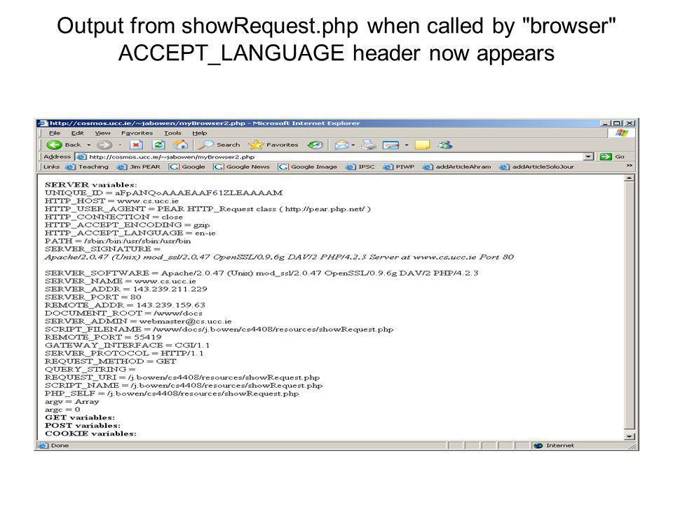 Output from showRequest.php when called by browser ACCEPT_LANGUAGE header now appears