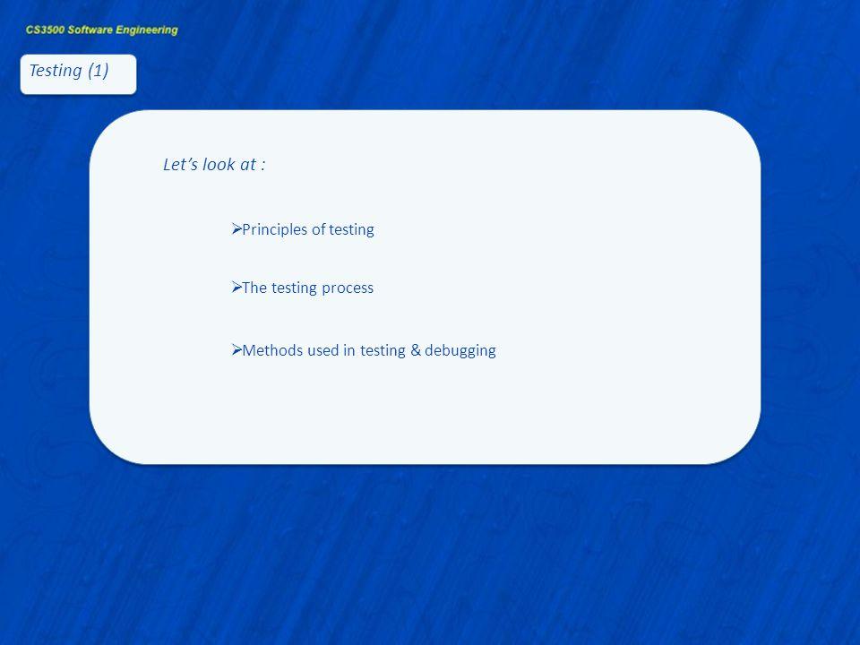 Testing (2) DesignAnalysis Code Test
