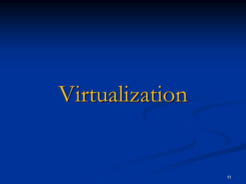 11 Virtualization