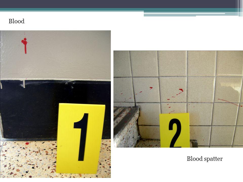 Blood Blood spatter