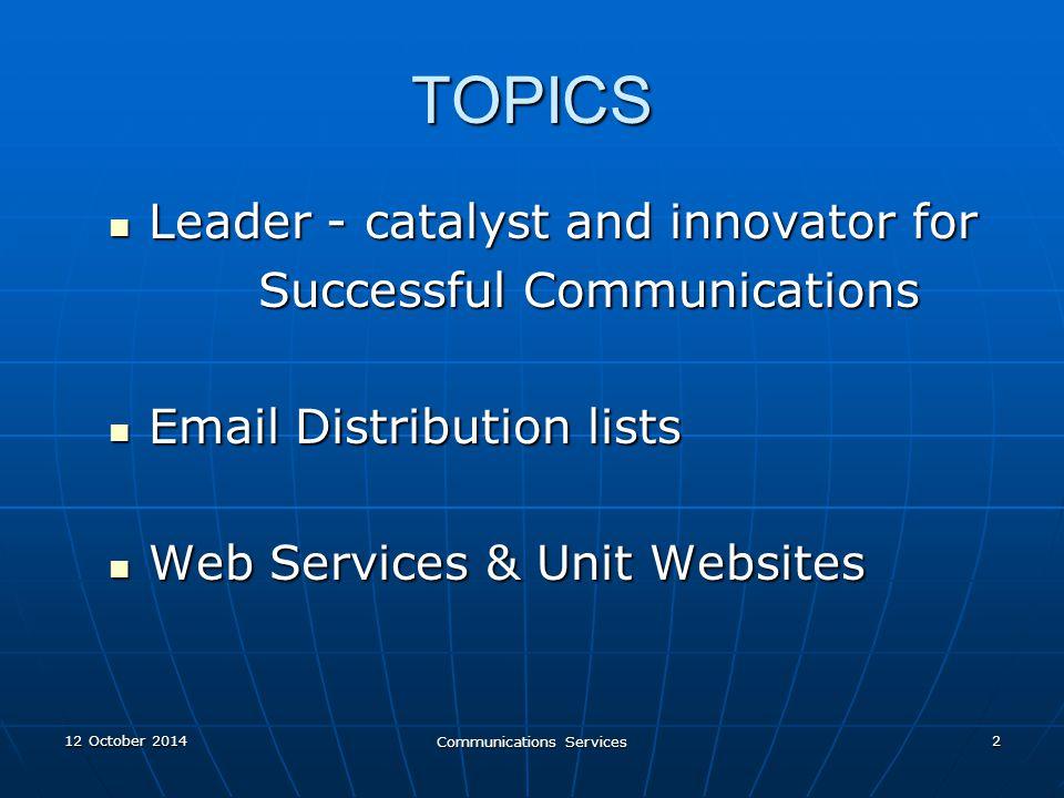 12 October 201412 October 201412 October 2014 Communications Services 23