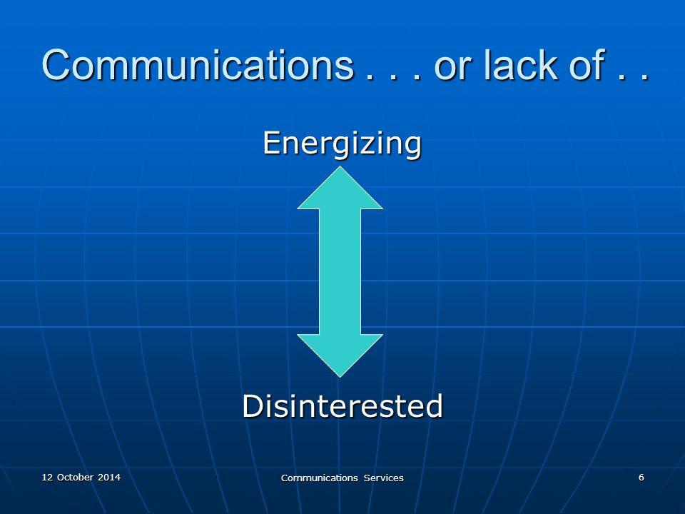 12 October 201412 October 201412 October 2014 Communications Services 17