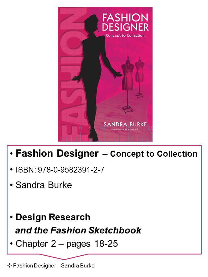 1.The Fashion Forecaster's Role (Ch 4 page 40) (See Figure 4.1, Fashion Design Process) 2.