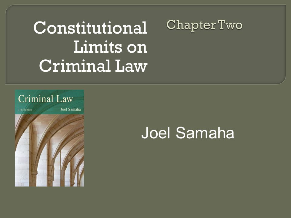  To understand and appreciate the reasons for the limits on criminal law and criminal punishment in the U.S.
