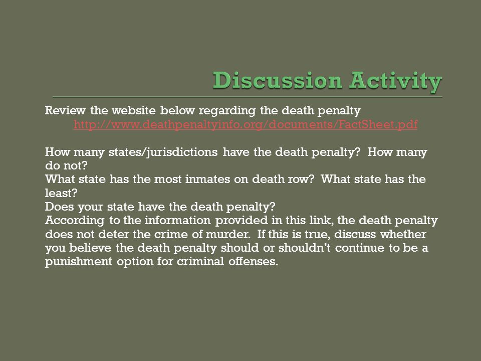 Review the website below regarding the death penalty http://www.deathpenaltyinfo.org/documents/FactSheet.pdf How many states/jurisdictions have the de