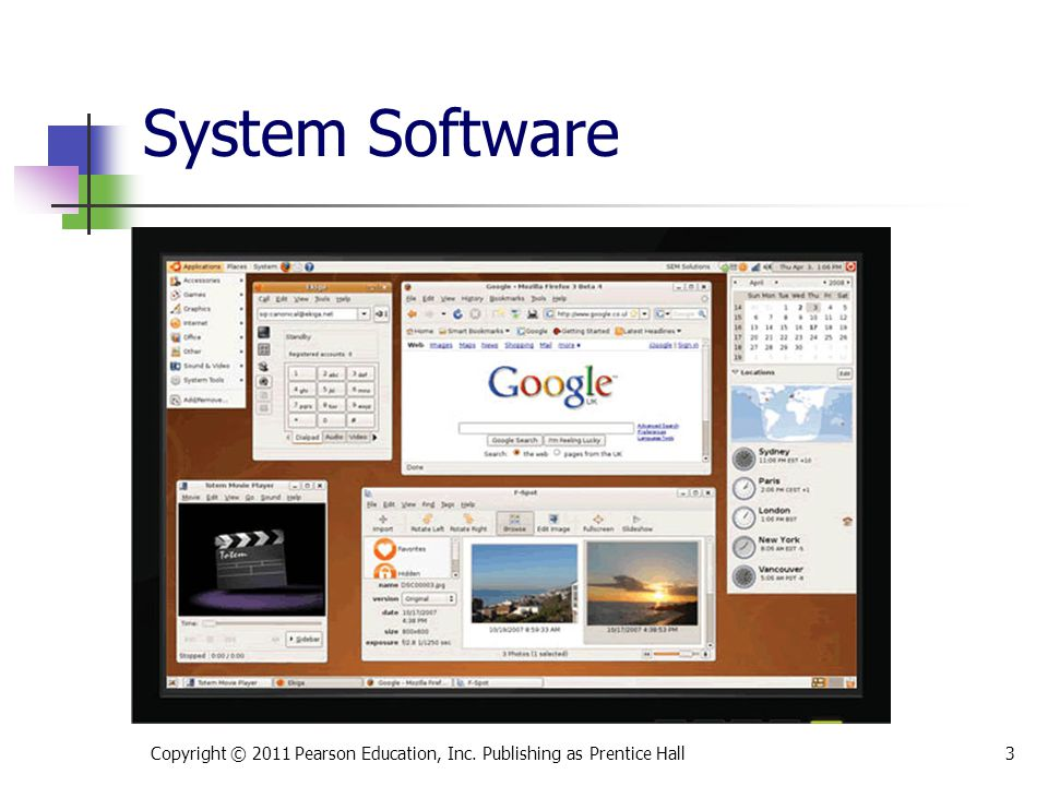 System Software Copyright © 2011 Pearson Education, Inc. Publishing as Prentice Hall3